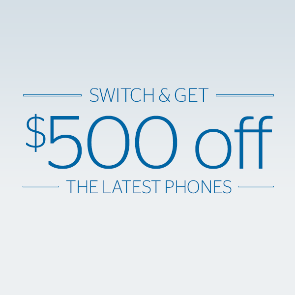 P3B – Switch and get $500 off the latest phones. – 07/01/2019 – 08/07/2019